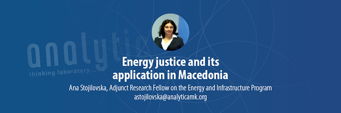 Energy justice and its application in Macedonia